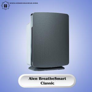 Alen BreatheSmart Classic –Best Air Purifier for Dusty Room 2021