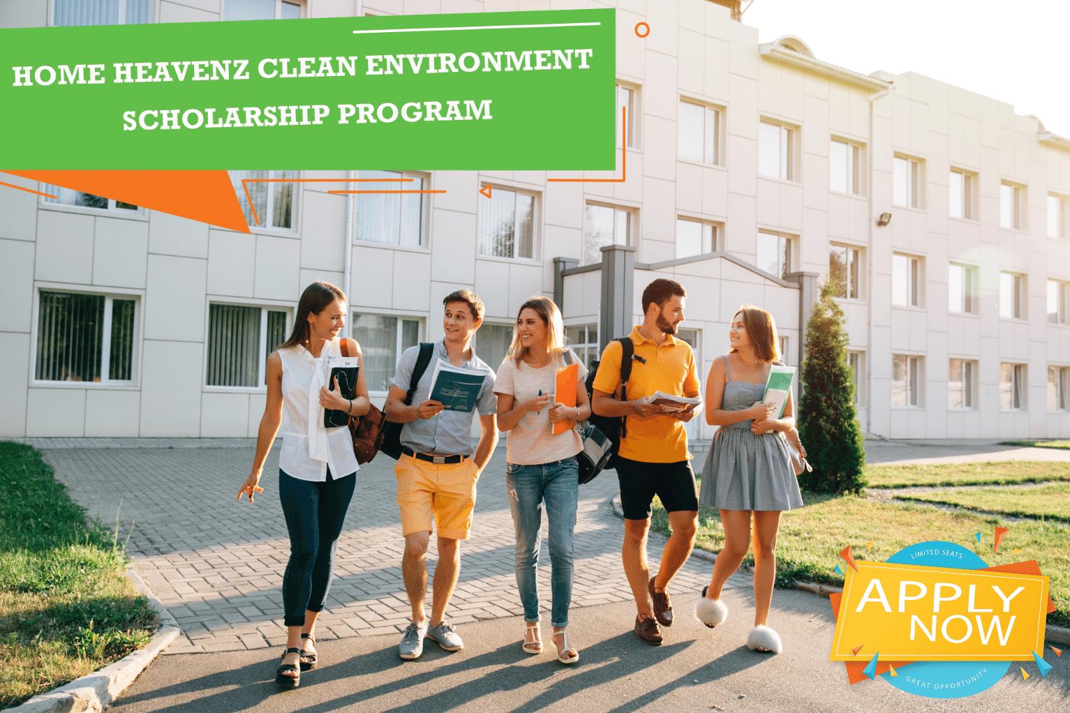 Home Heavenz clean environment scholarship program