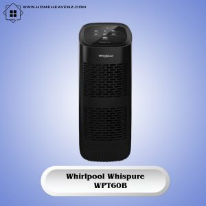 Whirlpool Whispure WPT60B – Air Purifier for asthmatic Under 100