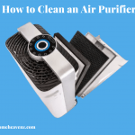 How to Clean an Air Purifier - Best Tips & Guide by Home Heavenz
