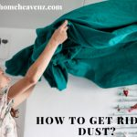 How to Get Rid of Dust in the Air -Tips for Removing Dust in Air