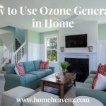 How to Use Ozone Generator in Home - Ozone Machine Instructions