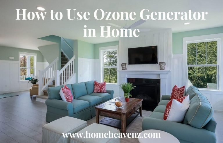 How to Use Ozone Generator in Home