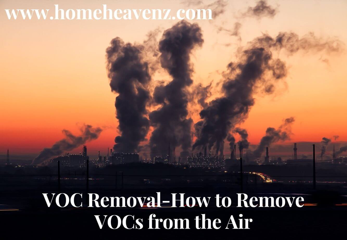 VOC Removal-How to Remove VOCs from the Air